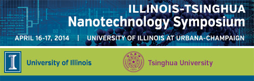 Illinois-Tsinghua Nanotechnology Workshop, July 25-26, 2013